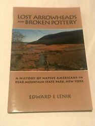 Lost Arrowheads And Broken Pottery A History Of Native Americans In Bear Mount
