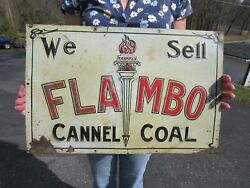 Vintage Original C1900 - 1920's We Sell Flambo Cannel Coal Embossed Litho Sign