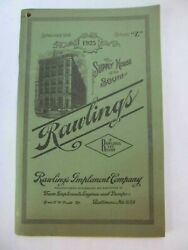 Rawlings Implement Co. 1925 Catalog Farm Implements, Engines, Pumps, Balto Md