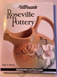 Warmans Roseville Pottery Identificaton And Price Guide By Mark F. Moran