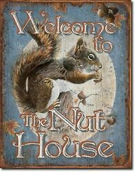 Welcome To The Nut House Metal Sign Tin New Vintage Style Usa 1824