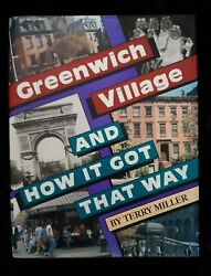 Greenwich Village And How It Got That Way Hardcover Book Nyc By Terry Miller
