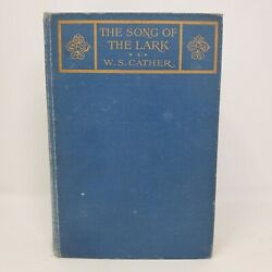 The Song Of The Lark - Willa Sibert Cather, 1915 - First Edition, Hardcover