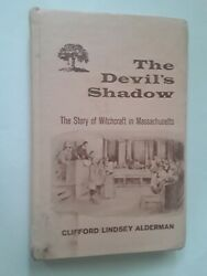 The Devil's Shadow The Story Of Witchcraft In Massachusetts Rare Occult Hardback