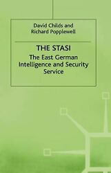 Stasi The East German Intelligence And Security Service, 1917-8