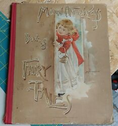 Maud Humphrey's Book Of Fairy Tales / First Edition 1892 Nice Condition
