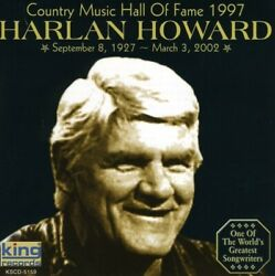 Harlan Howard - Country Music Hall Of Fame 1997 New Cd
