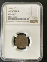 1859 Indian Head Cent Ngc Au Details Beautiful Coin Full Details