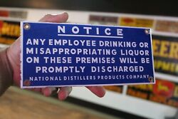 Notice Employee Drinking Liquor Promptly Discarged Porcelain Metal Sign Bar Beer