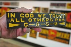 In God We Trust All Others Pay Cash Porcelain Metal Sign Gas Oil Republican Nra