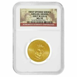 2007-w 1/2 Oz 10 First Spouse - Abigail Adams Gold Coin Ngc Ms 70