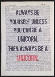 Always Be Yourself Unicorn Quirky Quote Vintage Dictionary Print Art Picture
