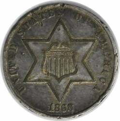 1868 Three Cent Silver Au Uncertified Hits 204