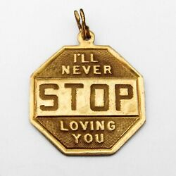 Stop Sign Charm Pendant Love Message 14k Yellow Gold