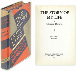 Clarence Darrow / Story Of My Life In Dust Jacket Signed By Darrow With 64624