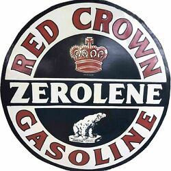 Porcelain Red Crown Zerolene Enamel Sign Size 30 Inches Double Sided