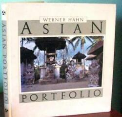 Asian Portfolio By Werner Hahn, First Edition, Stunning Photos Across Asia