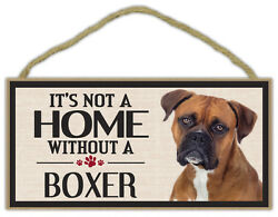 Wood Sign: It#x27;s Not A Home Without A BOXER Dogs Gifts Decorations