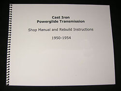 1950 - 1954 Cast Iron Powerglide Shop Manual And Overhaul Rebuild Instructions