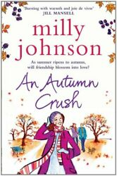 An Autumn Crush By Milly Johnson Book The Cheap Fast Free Post
