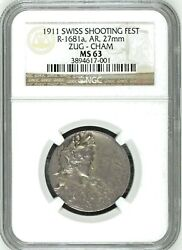 Swiss 1911 Silver Medal Shooting Fest Zug Cham R-1681a Woman Ngc Ms63 Rare