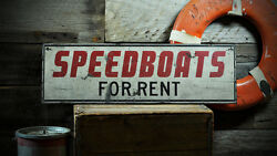 Custom Speedboats For Rent Sign - Rustic Hand Made Vintage Wooden