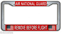 AIR NATIONAL GUARD REMOVE BEFORE FLIGHT USA FLAG METAL LICENSE PLATE FRAME