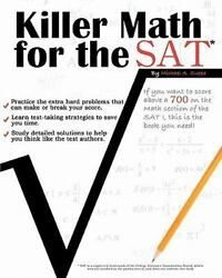 Killer Math for the SAT by Michael A. Suppe (2010 Paperback)