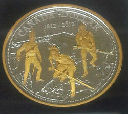 2012 Gold Plated Proof Silver Dollar From Royal Canadian Mint Set - 1812 War