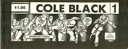 Cole Black Comics Vol. 1 #1 the 1st issue from 1980 Rocky Hartberg $1.00