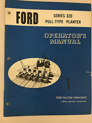 Ford Tractor Series 320 Pull Type Planter Operator's Manual