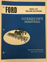 Ford Tractor Series 420 Tool Bar Cultivator Operator's Manual