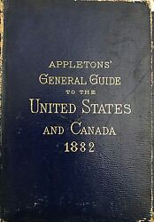 Appletons General Guide To The United States And Canada 1882