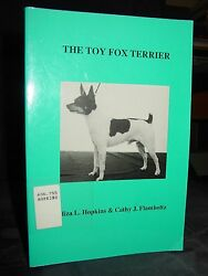 The Toy Fox Terrier; History Obedience Training Breeders Showing