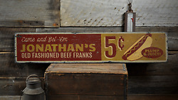 Old Fashioned Beef Franks Come And Get - Rustic Distressed Wood Sign