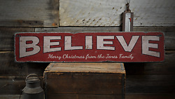Believe Custom Merry Christmas From - Rustic Distressed Wood Sign