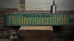 Welcome Mountain Lodge, Custom Family - Rustic Distressed Wood Sign
