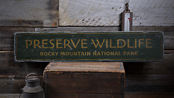 Preserve Wildlife Rocky Mountain - Rustic Distressed Wood Sign
