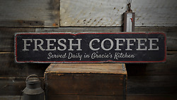Fresh Coffee Served Daily In Kitchen - Rustic Distressed Wood Sign