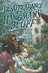 Disappearance at Hangmans Bluff (Felony Bay)
