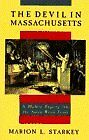 The Devil In Massachusetts A Modern Enquiry Into The Salem Witch Trials By Mari