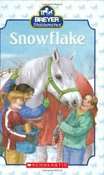 Snowflake Breyer Stablemates by Kristin Earhart Suzanne Weyn