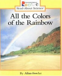 All the Colors of the Rainbow Rookie Read About Science Paperback by Allan F