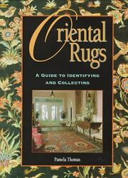 Oriental Rugs: A Guide to Identifying and Collecti