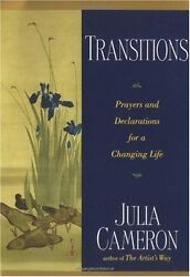Transitions: Prayers and Declarations for a Changing Life by Julia Cameron