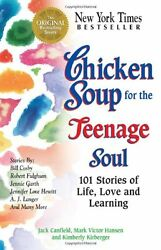 Chicken Soup for the Teenage Soul: 101 Stories of Life Love and Learning Chick