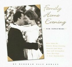 Family Home Evening for Newlyweds by Deborah P Rowley $4.49