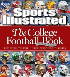 Sports Illustrated: The College Football Book by Editors of Sports Illustrated $4.48