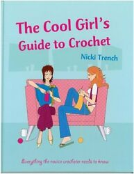 Cool Girls Guide to Crochet $4.49