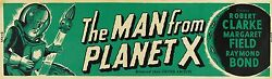 Man From Planet X 1951 Banner On Linen Vf Slight Smudges 24 X 82